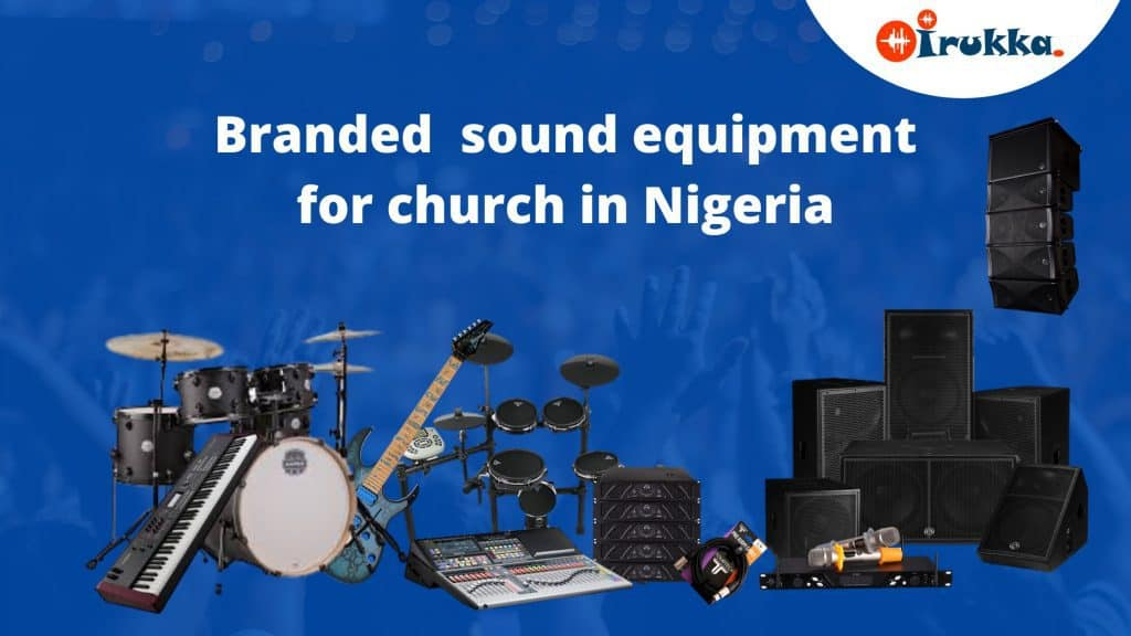LIST OF BRANDED MUSICAL INSTRUMENTS & SOUND EQUIPMENT FOR CHURCHES IN NIGERIA ❤❤