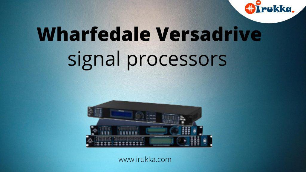 IRUKKA MUSICAL STORE: WHARFEDALE VERSADRIVE IN NIGERIA FOR SALE ➔ SIGNAL PROCESSOR PRICE LIST IN NIGERIA SHOW NOW❤