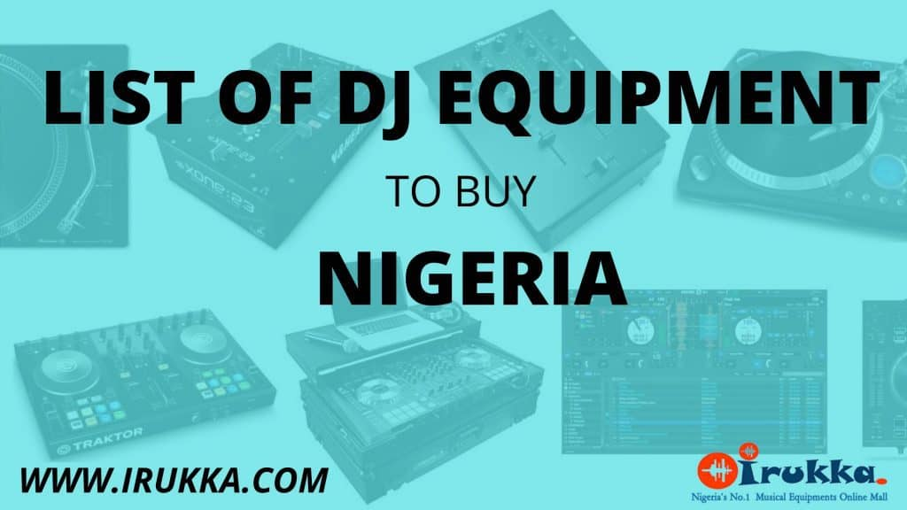 DJ STORE IN NIGERIA➔LIST OF DJ EQUIPMENT TO BUY IN NIGERIA- IRUKKA SOUND EQUIPMENT STORE- DJ STORE IN NIGERIA FOR ALL DJ EQUIPMENT AND GEARS AT CHEAP PRICE- DJ HEADPHONES IN NIGERIA- DJ NUMARK IN NIGERIA-