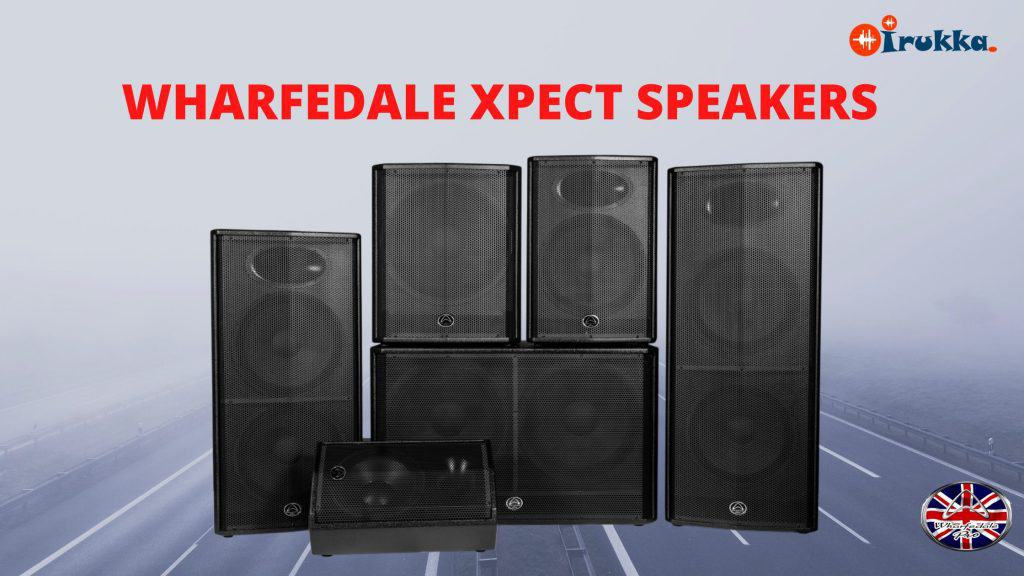 PROFESSIONAL AUDIO: WHARFEDALE PRO XPECT-THE NEW THUNDERBOLT➔IRUKKA ONLINE- WHARFEDALE PRO INTRODUCES WHARFEDALE XPECT SPEAKER SERIES➔ A DIFFERENT KIND OF WHARFEDALE SPEAKERS UNIQUELY FOR PROFESSIONAL AUDIO PERFORMANCE➔ CHURCH SPEAKERS IN NIGERIA➔ SPEAKERS FOR YOUR EVENTS➔ PROFESSIONAL LOUDSPEAKERS FOR NIGHTCLUBS➔