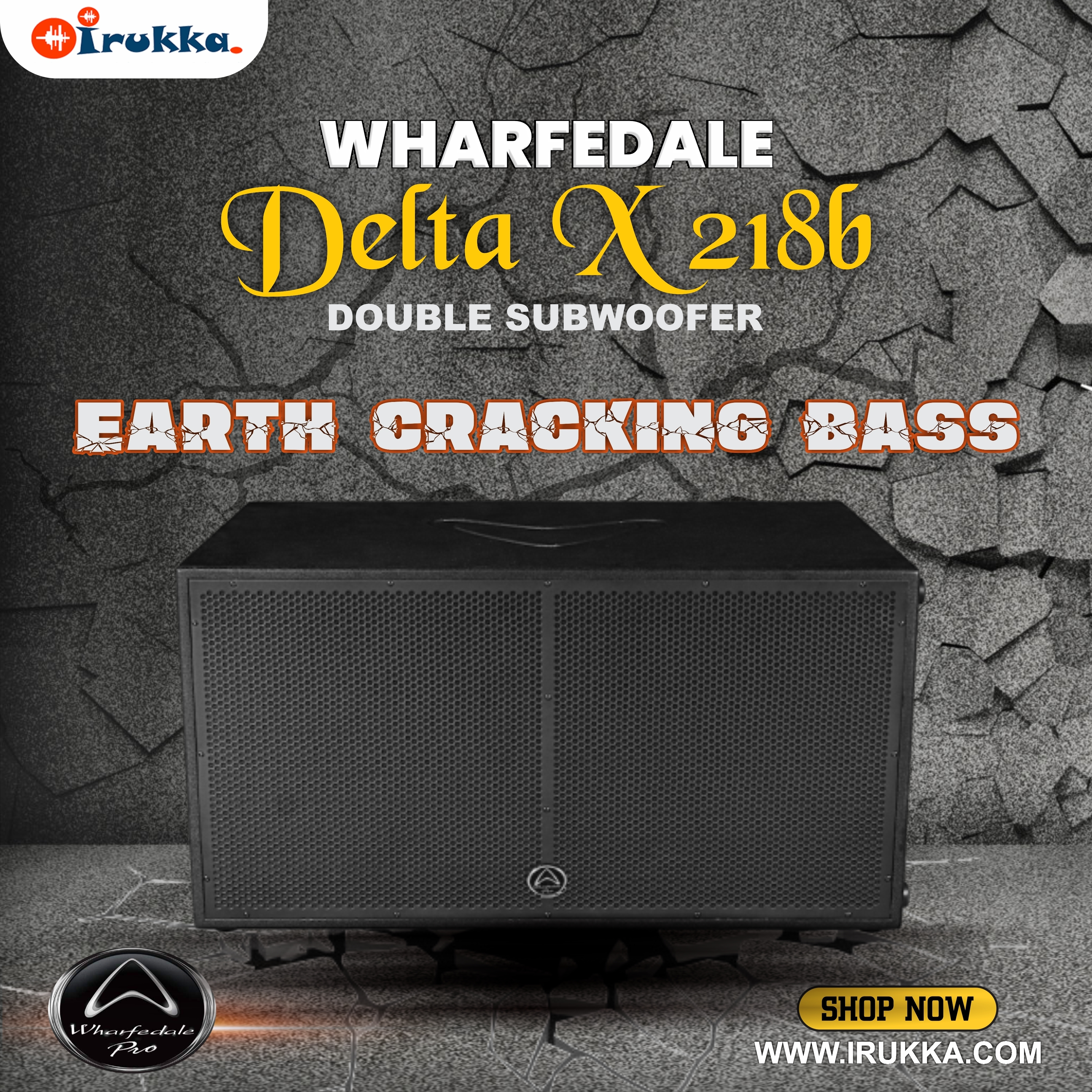 BEATS THAT MAKES THE WORLD RUMBLE When the Beats of the delta X218b drops