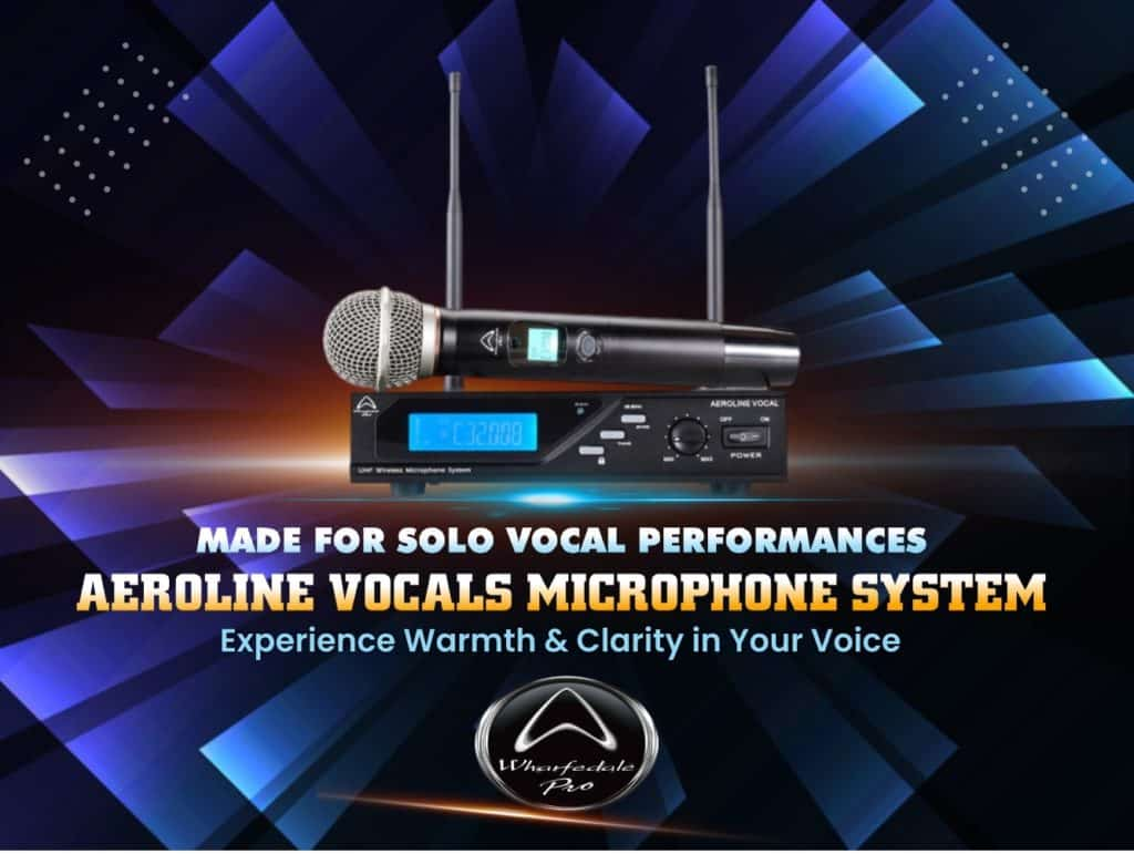 Experience Warmth & Clarity in Your Voice With the Wharfedale Aeroline Vocals