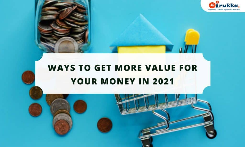 WAYS TO GET MORE VALUE FOR YOUR MONEY IN 2021 Shop and Buy Original Musical Equipment on Irukka