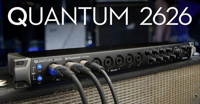 THE PRESONUS QUANTUM 2626 - Thunderbolt is The Speed of Sound