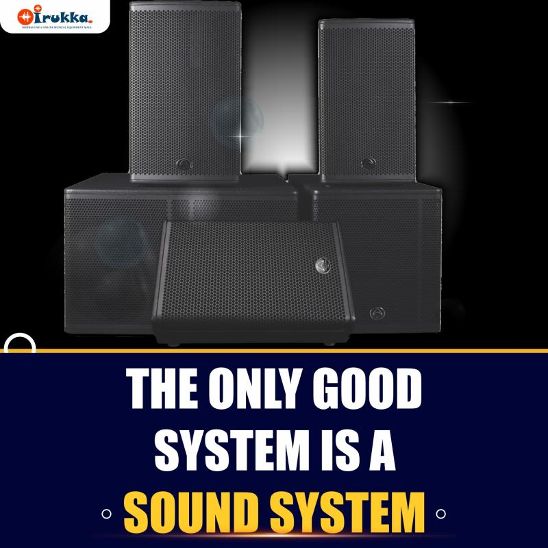 the only good system is a sound system irukka online