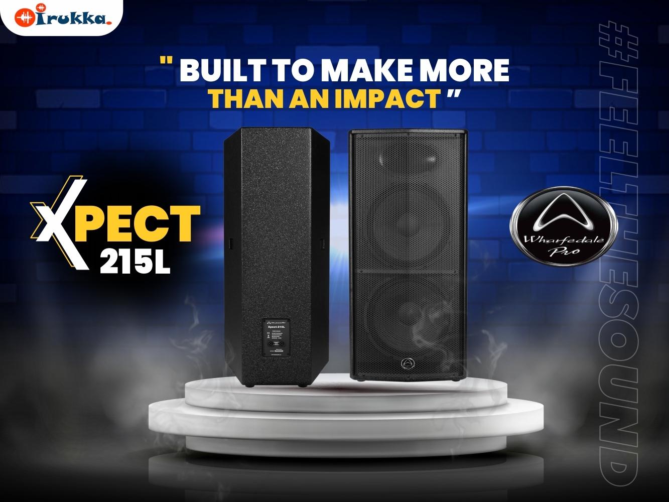 BUILT TO MAKE MORE THAN AN IMPACT - XPECT 215L PA LOUDSPEAKER