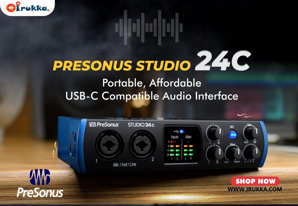 PreSonus 24C Portable, Affordable, USB-C Compatible Audio Interfacr
