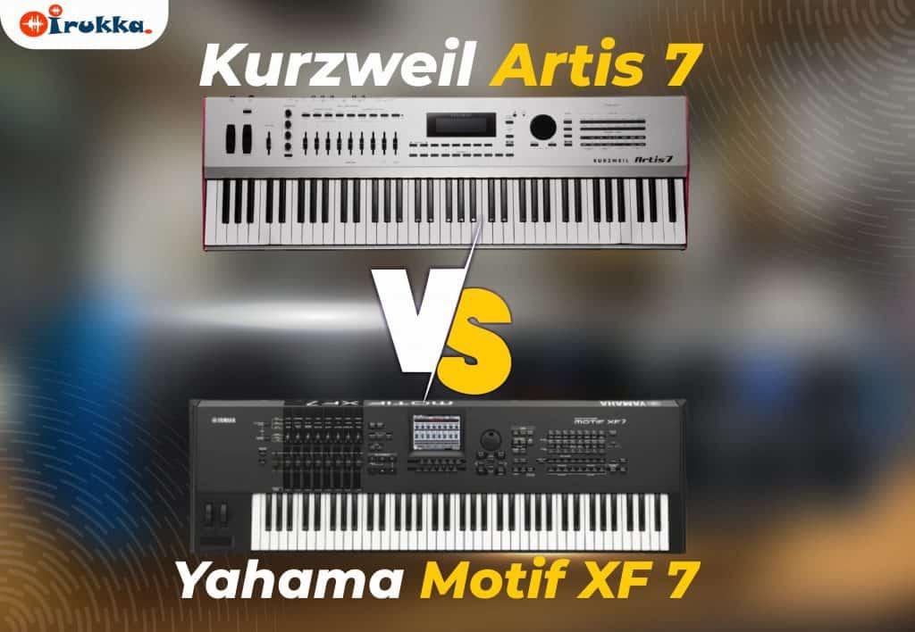 Kurzweil Artis 7 VS Yahama Motif XF 7
