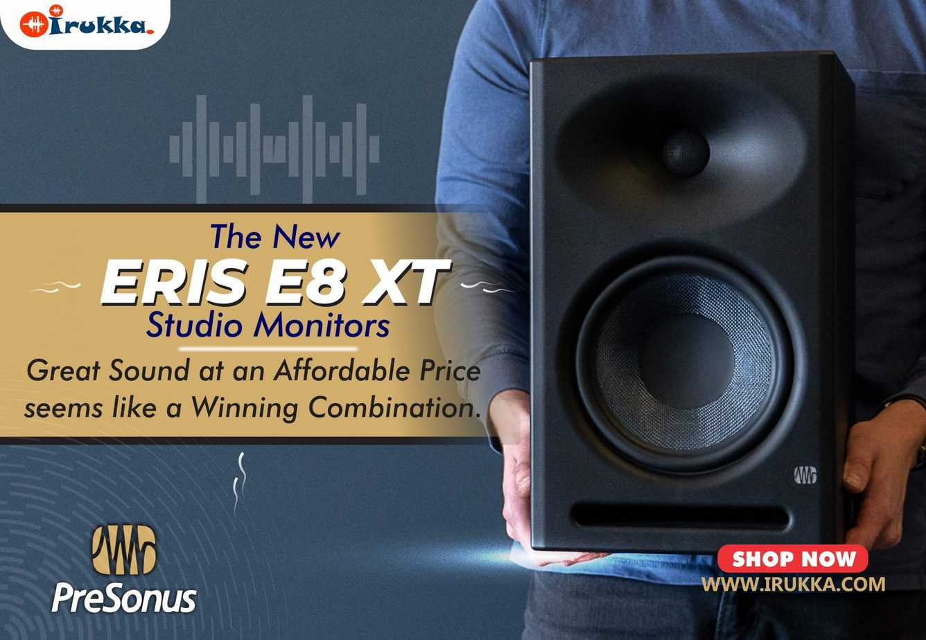 The New Eris E8 XT Studio Monitor, Great Look, Great Sound at an Affordable Price Seems like a Winning Combination