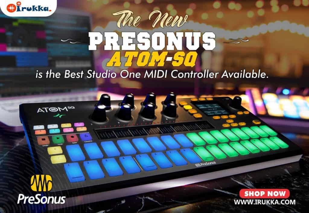 The New PreSonus Atom SQ is the Best Studio One MIDI Controller Available