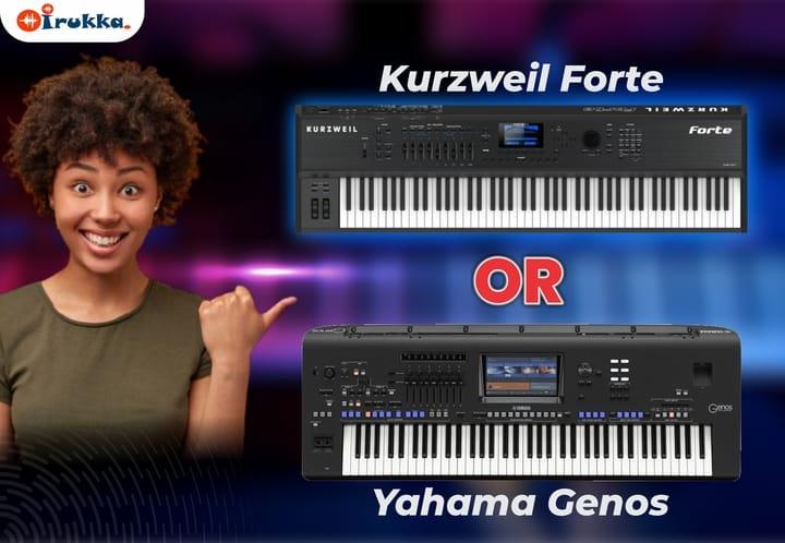 Kurzweil Forte VS Yahama Genos