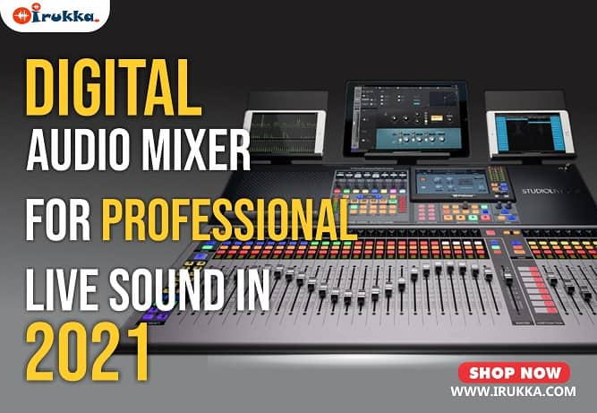 Digital Audio Mixer For Professional Live Sound in 2021