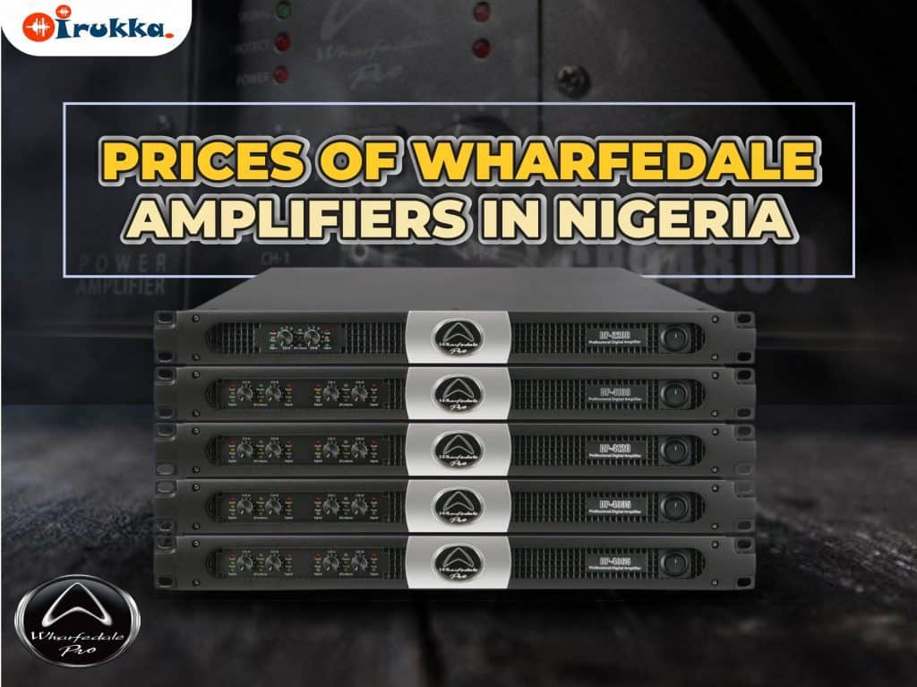Shop Prices of Wharfedale Amplifiers in Nigeria