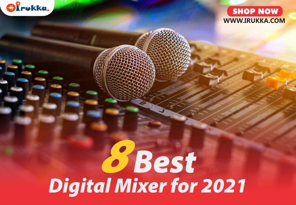 8 Best Digital Mixer for 2021