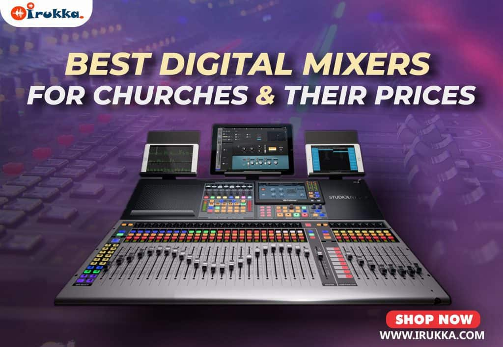 Best Digital Mixers for Churches and Their Prices